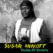 Play & Download Victim of Society by Sugar Minott | Napster