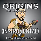 Origins the Musical (Instrumental) by Logan Hugueny-Clark