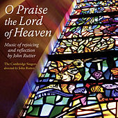 Play & Download O Praise the Lord of Heaven by The Cambridge Singers | Napster