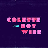 Play & Download Hotwire by Colette | Napster