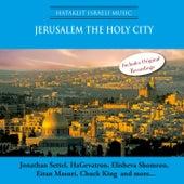 Jerusalem the Holy City by Various Artists