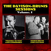 Play & Download The Davison-Brunis Sessions Vol. 1 by Wild Bill Davison | Napster