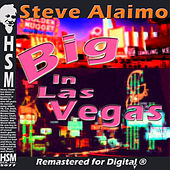 Play & Download Big in Las Vegas by Steve Alaimo | Napster