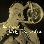 The Legendary Jack Teagarden by Jack Teagarden
