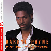 Darryl Payne: Past, Present & Future (Digitally Remastered) by Various Artists