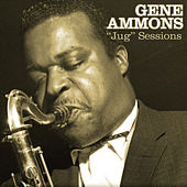 Play & Download Jug Sessions by Gene Ammons | Napster