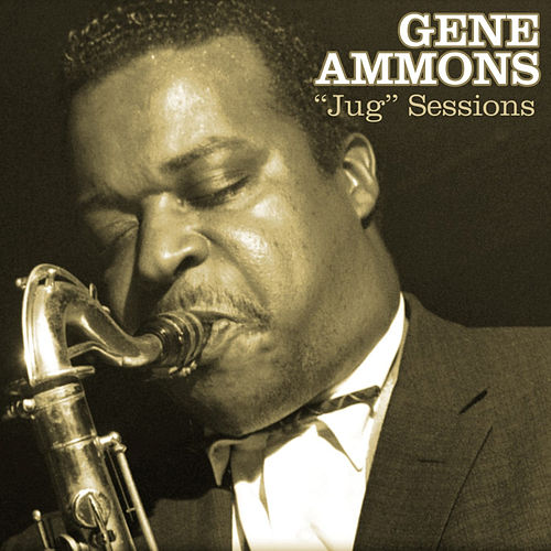 Jug Sessions by Gene Ammons
