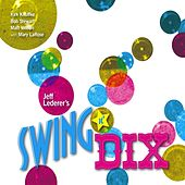 Play & Download Swing N' Dix (feat. Kirk Knuffke, Bob Stewart & Matt Wilson) by Jeff Lederer | Napster
