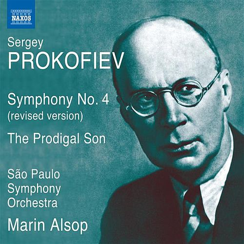 Prokofiev: Symphony No. 4 (revised 1947 version) & L'enfant prodigue (The Prodigal Son) by Sao Paulo Symphony Orchestra
