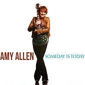 Someday Is Today by Amy Allen