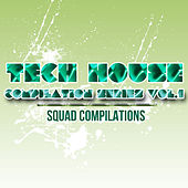 Play & Download Tech House Compilation Series Vol. 1 by Various Artists | Napster