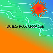 Música para Recordar by Various Artists