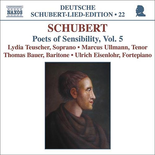 SCHUBERT: Lied Edition 22 - Poets of Sensibility, Vol. 5 by Various Artists
