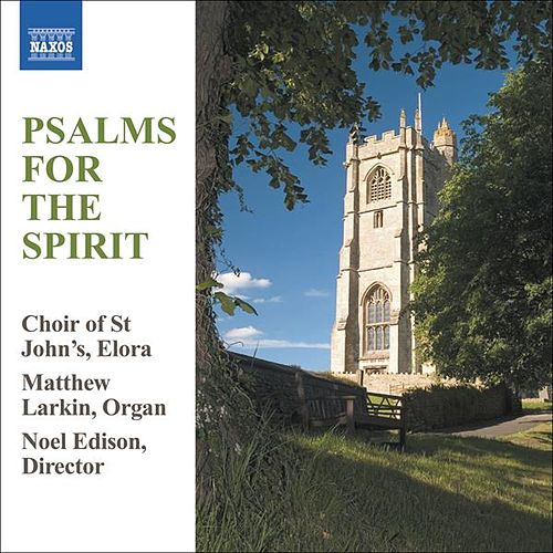 Play & Download PSALMS FOR THE SPIRIT by Elora St. John's Choir | Napster