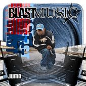 Play & Download Blast Music by Juma | Napster