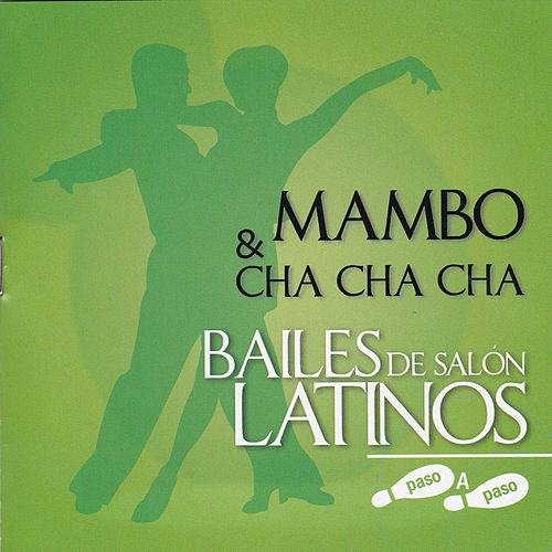 Play & Download Bailes Latinos de Salón ' Mambo y Cha Cha Cha' by Various Artists | Napster