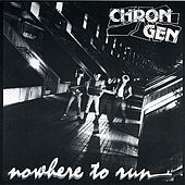 Nowhere To Run by Chron Gen