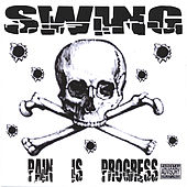 Play & Download Pain Is Progress by Swing | Napster