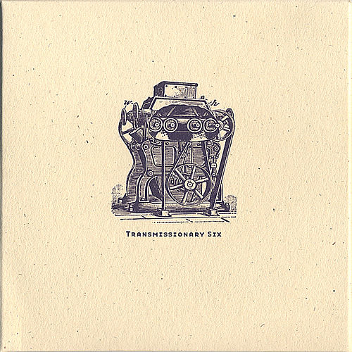 Play & Download Transmissionary Six by Transmissionary Six | Napster