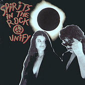 Play & Download Unify by Spirits In The Rock   Napster