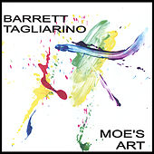 Play & Download Moe's Art by Barrett Tagliarino | Napster