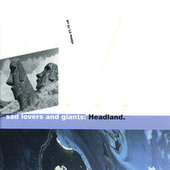 Headland von Sad Lovers & Giants