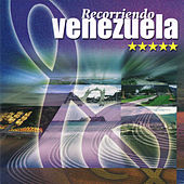 Play & Download Recorriendo Venezuela by Various Artists | Napster