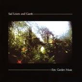 Epic Garden Music von Sad Lovers & Giants