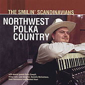 Northwest Polka Country by The Smilin' Scandinavians