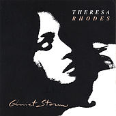 Play & Download Quiet Storm by Theresa Rhodes | Napster