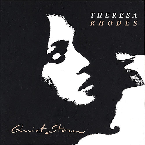 Quiet Storm by Theresa Rhodes