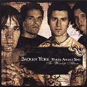 Play & Download Where Angels Sing by Broken Yoke | Napster