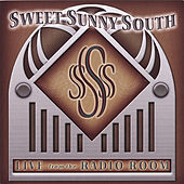 Play & Download Live from the Radio Room by Sweet Sunny South | Napster