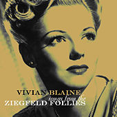 Songs from the Ziegfeld Follies by Vivian Blaine