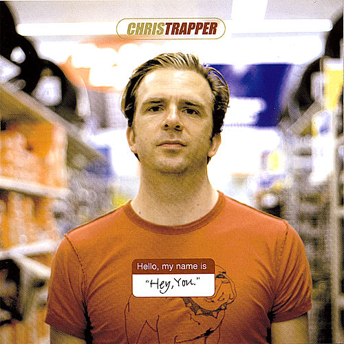 Play & Download Hey You by Chris Trapper | Napster