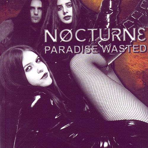 Paradise Wasted by Nocturne