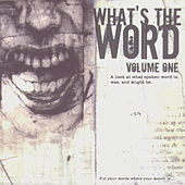 What's The Word Vol. 1 by Various Artists