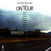 Play & Download Pianist On Tour by Lincoln Mayorga | Napster