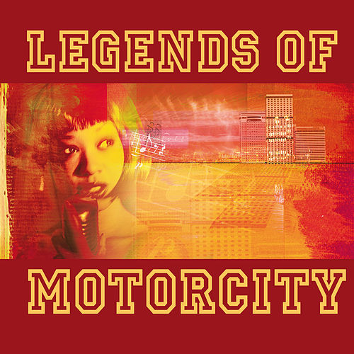 Legends Of Motorcity by Various Artists