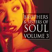 Brothers & Sisters of Soul Volume 3 by Various Artists