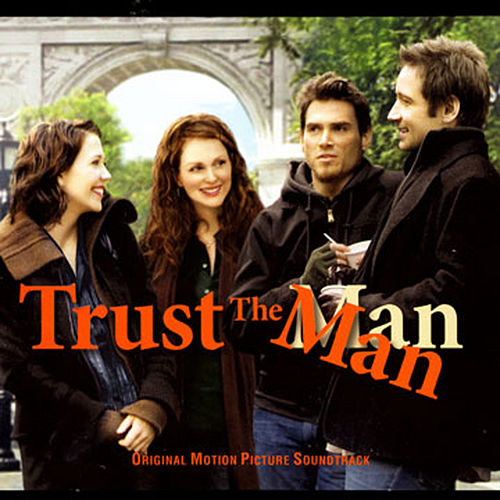 Trust The Man by Various Artists