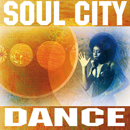 Soul City Dance by Various Artists