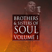 Brothers & Sisters of Soul Volume 1 by Various Artists