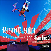 Rising Son: Legend Of Skateboarder Christian Hosoi:  Original So von Various Artists