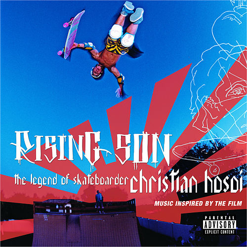 Play & Download Rising Son: Legend Of Skateboarder Christian Hosoi:  Original So by Various Artists | Napster