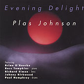 Play & Download Evening Delight by Plas Johnson | Napster