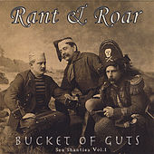 Play & Download Bucket of Guts by Rant & Roar | Napster