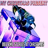 Bedtime Stories At Christmas by Here For Kids