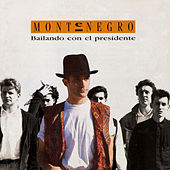 Play & Download Bailando Con el Presidente by Monte Negro | Napster