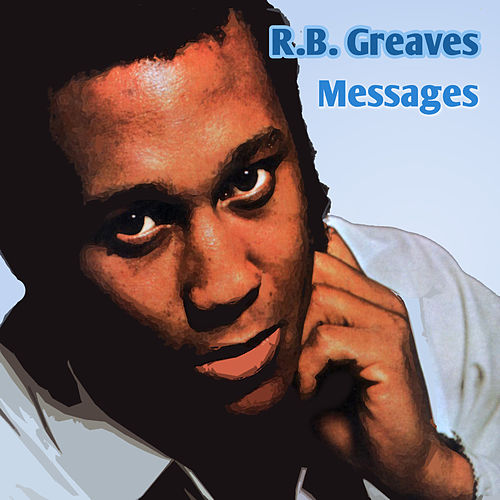 Play & Download Messages by R. B. Greaves | Napster